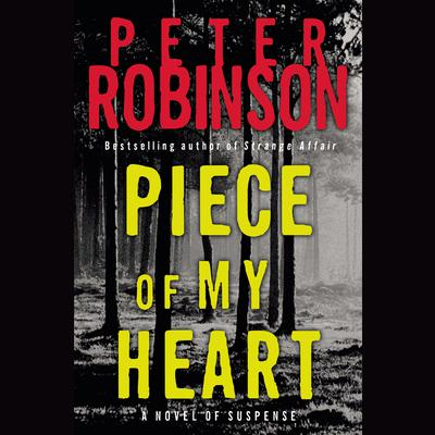 Piece of My Heart by Peter Robinson audiobook