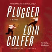 Plugged by  Eoin Colfer audiobook