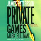 Private Games by James Patterson, Mark Sullivan