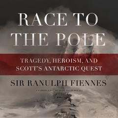Race to the Pole by Ranulph Fiennes audiobook