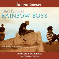 Rainbow Boys by Alex Sanchez audiobook
