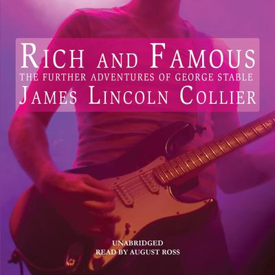 Rich and Famous by James Lincoln Collier audiobook