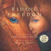 Riding Freedom by  Pam Muñoz Ryan audiobook