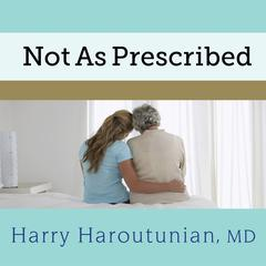 Not As Prescribed