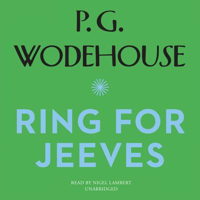 Ring for Jeeves by P. G. Wodehouse audiobook