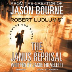 Robert Ludlum's The Janus Reprisal by Jamie Freveletti