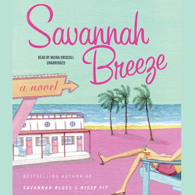 Savannah Breeze by Mary Kay Andrews audiobook
