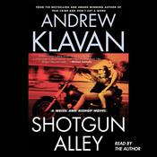 Shotgun Alley by  Andrew Klavan audiobook