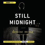 Still Midnight by  Denise Mina audiobook