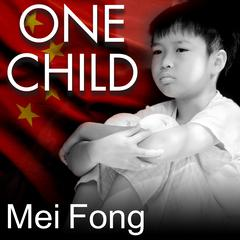 One Child by Mei Fong audiobook