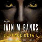 Surface Detail by Iain Banks