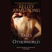Tales of the Otherworld by  Kelley Armstrong audiobook