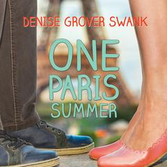 One Paris Summer by Denise Grover Swank audiobook