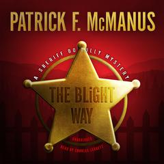The Blight Way by Patrick F. McManus audiobook