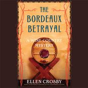 The Bordeaux Betrayal by  Ellen Crosby audiobook