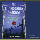 The Chardonnay Charade by Ellen Crosby