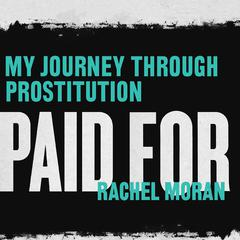 Paid For by Rachel Moran audiobook