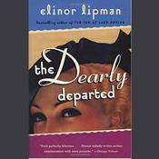 The Dearly Departed by  Elinor Lipman audiobook