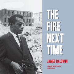 The Fire Next Time by James Baldwin audiobook