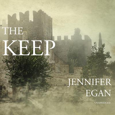 The Keep by Jennifer Egan audiobook