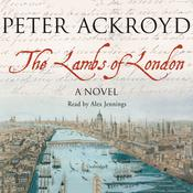 The Lambs of London by  Peter Ackroyd audiobook