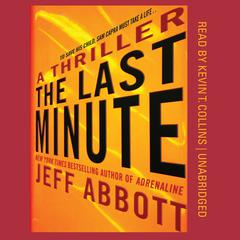 The Last Minute by Jeff Abbott audiobook