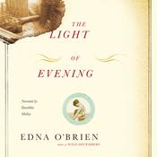 The Light of Evening by  Edna O'Brien audiobook