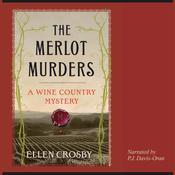 The Merlot Murders by  Ellen Crosby audiobook
