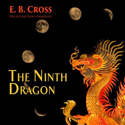 The Ninth Dragon by Ed Breslin audiobook