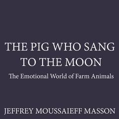 The Pig Who Sang to the Moon