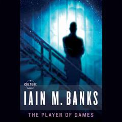 The Player of Games by Iain Banks