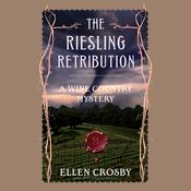 The Riesling Retribution by  Ellen Crosby audiobook
