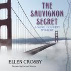 The Sauvignon Secret by Ellen Crosby