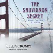 The Sauvignon Secret by  Ellen Crosby audiobook