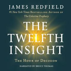 The Twelfth Insight by James Redfield audiobook