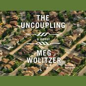 The Uncoupling by  Meg Wolitzer audiobook