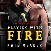 Playing with Fire by  Kate Meader audiobook
