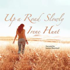Up a Road Slowly by Irene Hunt audiobook