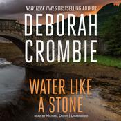 Water Like a Stone by  Deborah Crombie audiobook