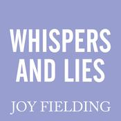 Whispers and Lies by  Joy Fielding audiobook