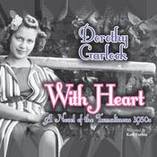 With Heart by  Dorothy Garlock audiobook