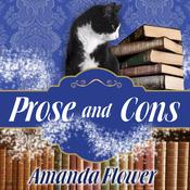 Prose and Cons by  Amanda Flower audiobook