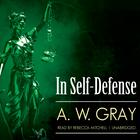 In Self-Defense by A. W. Gray