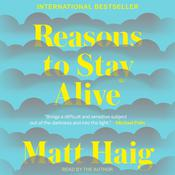 Reasons to Stay Alive by  Matt Haig audiobook