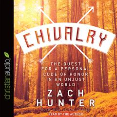 Chivalry by Zach Hunter audiobook