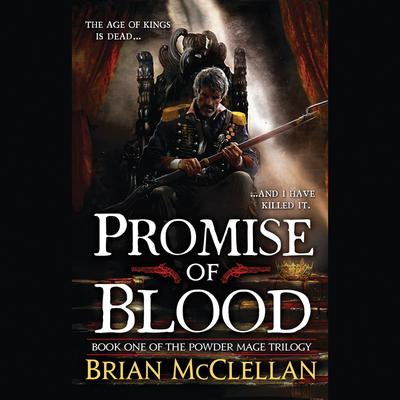 Promise of Blood by Brian McClellan audiobook