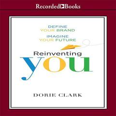 Reinventing You by Dorie Clark audiobook