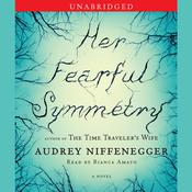 Her Fearful Symmetry by  Audrey Niffenegger audiobook