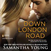 Down London Road by  Samantha Young audiobook