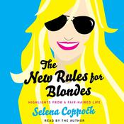 The New Rules for Blondes by  Selena Coppock audiobook